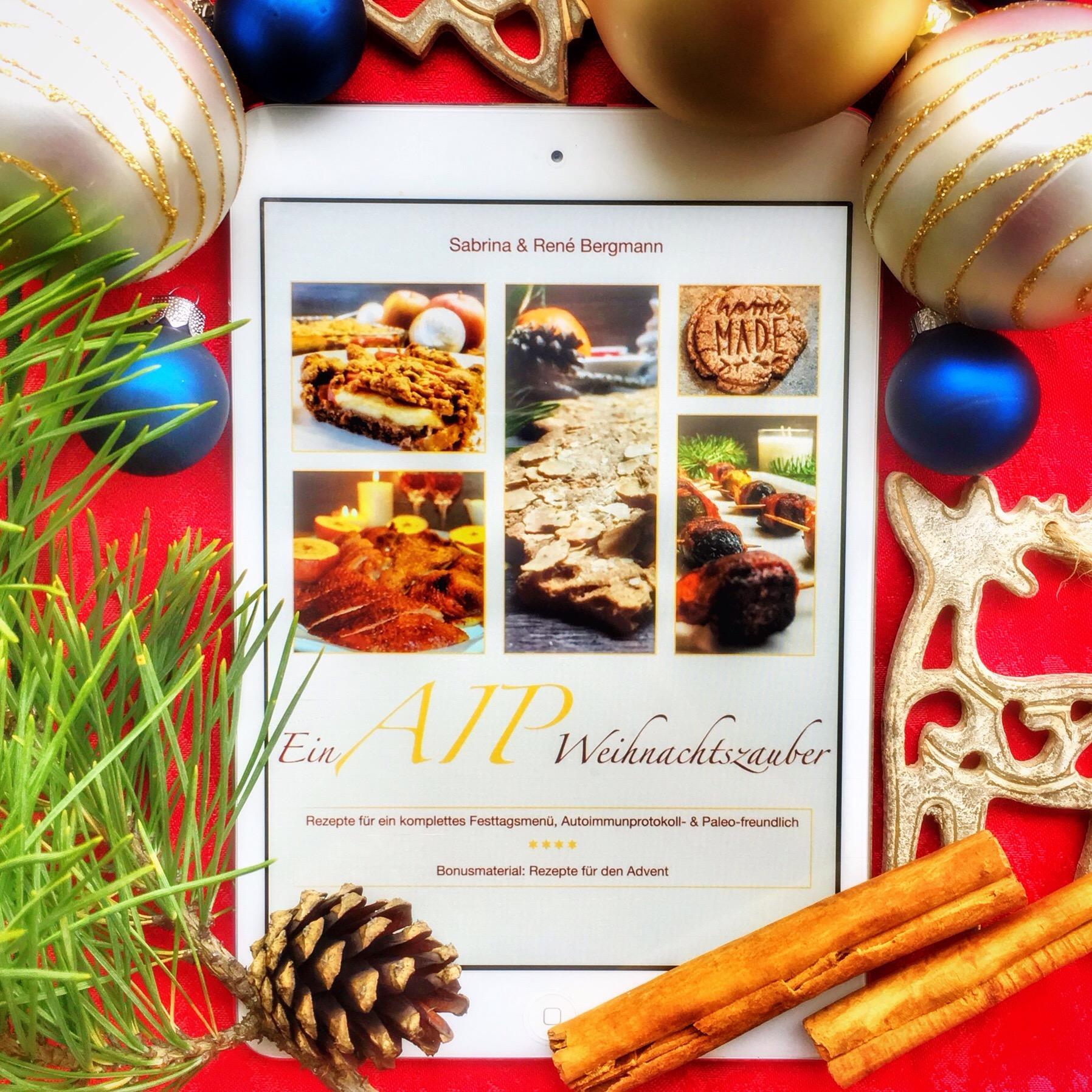 Weihnachten AIP und Paleo - konform. Wir zeigen dir ein ganzes Menü plus Rezepte für den Advent. So macht Weihnachten mit dem Autoimmunprotokoll Spass!