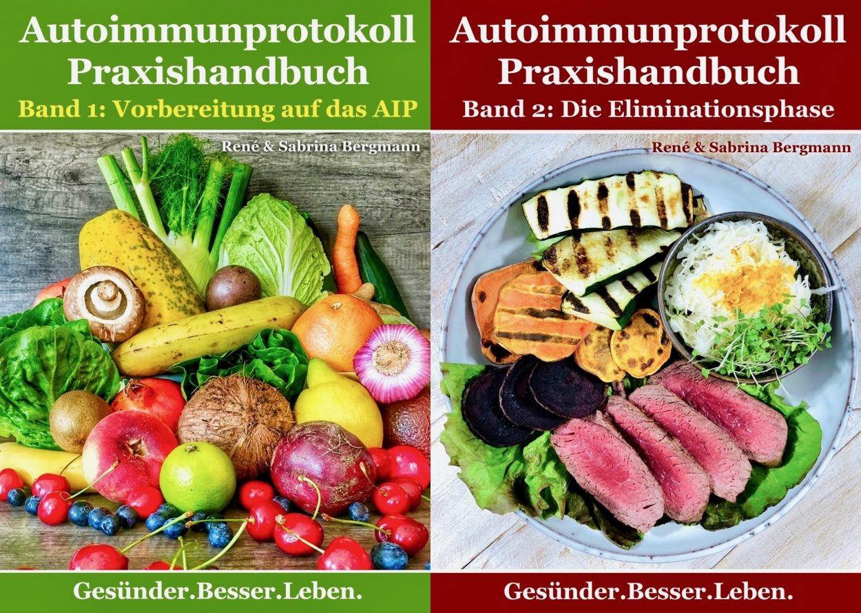 Autoimmunprotokoll Praxishandbücher – Die  Anleitung für dein ganz individuelles AIP