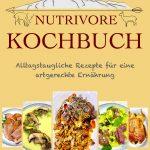 Cover Nutrivore Kochbuch